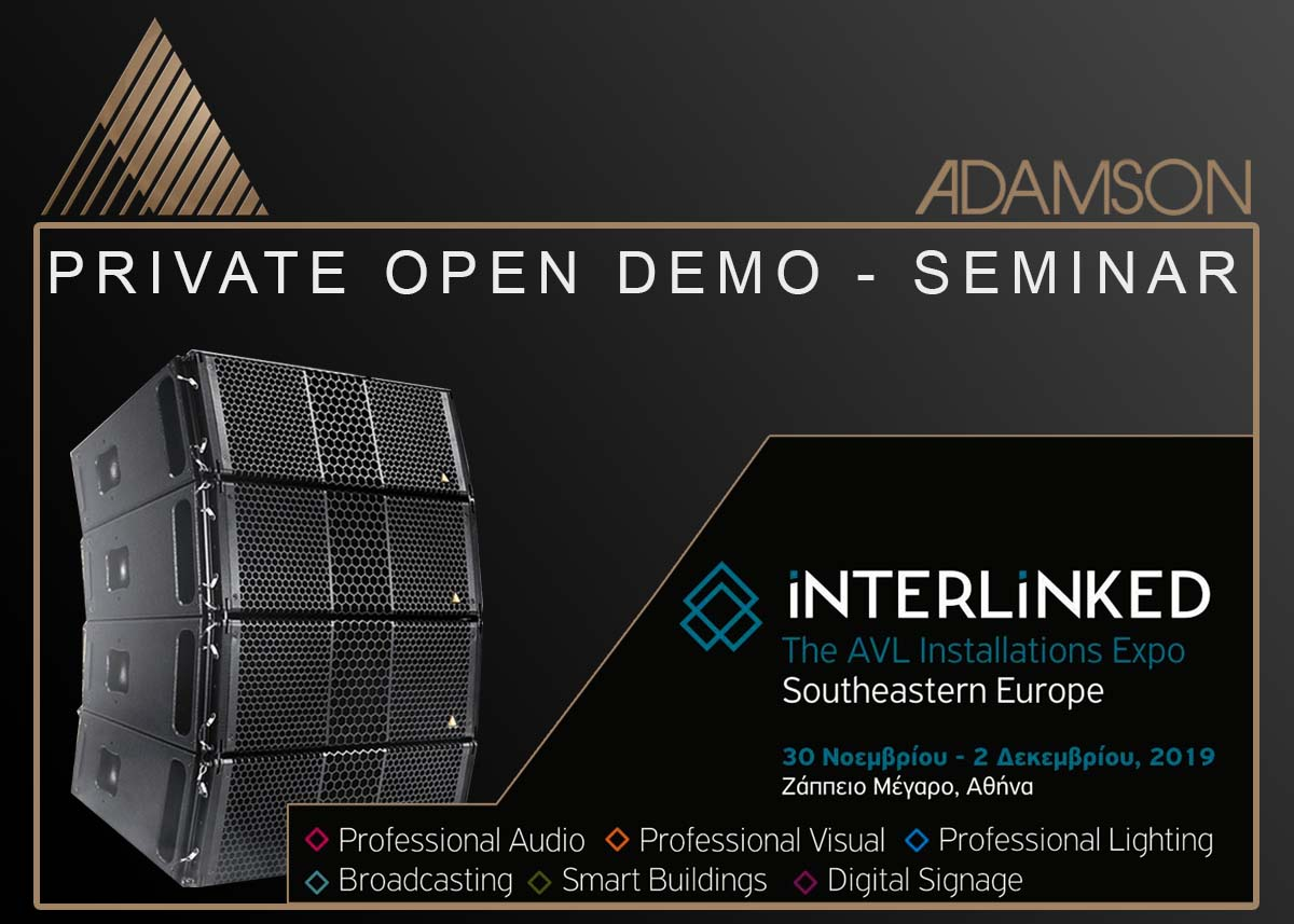 ADAMSON DEMO  στα πλάισια του iNTERLiNKED Expo Greece & Southeastern Europe 2019